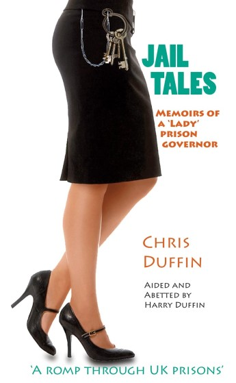 Jail Tales – Memoirs of a 'lady' prison governor with Chris Duffin